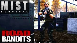 ROAD BANDITS & DESTROYED CAR PARTS | Mist Survival | Let