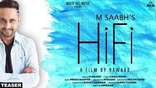 Hifi (Teaser) M Saabh | Rel On 25th October | White Hill Music
