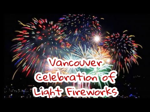 🇨🇦HAPPY CANADA DAY 2020 | VANCOUVER CELEBRATION OF LIGHT FIREWORKS 2019