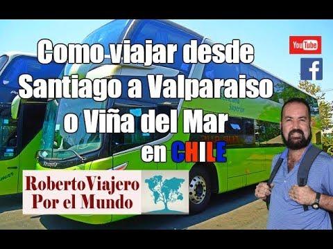 Un peruano te enseña como viajar de Santiago a Valparaiso o Viña del Mar en bus