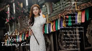 New Việt Mix 2019 | Ai Là Người Thương Em Remix - Quân A.P | LK Nhạc Trẻ Remix Hay Nhất #ALNTE