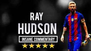 Lionel Messi  Ray Hudson  Insane Commentary Part 2 (1080p HD)