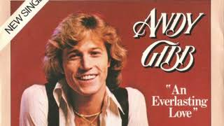 An Everlasting Love Lyrics - Andy Gibb