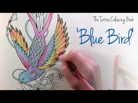 The Tattoo Colouring Book; Blue Bird