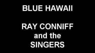 Watch Ray Conniff Blue Hawaii video