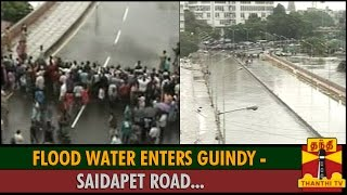 First Visual : Flood Water Enters Guindy - Saidapet Road, Transportation Affected spl tamil video hot news 02-12-2015