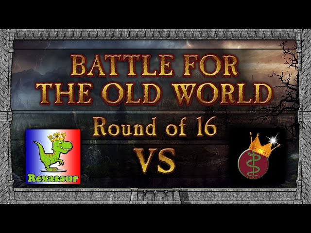 Battle for the Old World Tournament - Round of 16: Lord Rexasaur vs KingofPergamon!