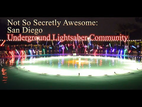 NOT SO SECRETELY AWESOME: SAN DIEGO COMIC CON SPECIAL -  Underground Lightsaber Community