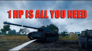 WOT - 1 HP Is All You Need   World of Tanks