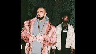 DRAKE~SNEAKIN FEAT 21 SAVAGE (OFFICIAL AUDIO)