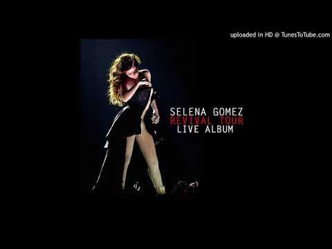 Selena Gomez - Revival {Remix} (Revival Tour LIVE Album) [Revival Tour HD Live Audio]