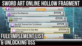 FULL IMPLEMENT ELEMENT LIST & UNLOCKING OSS -【 Sword Art Online: Hollow Fragment 】
