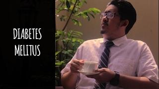 Video Edukasi - Diabetes Melitus