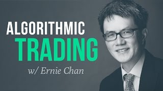 How quant trading strategies are developed and tested w/ Ernie Chan