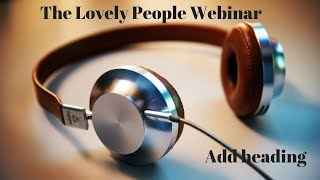 The lovely people webinar with the lovely Molly Gordon