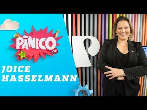 Joice Hasselmann - Pânico - 18/07/19