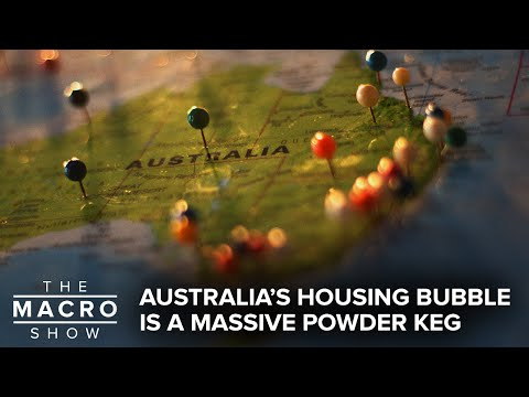Australia's Housing Bubble Is A Massive Powder Keg