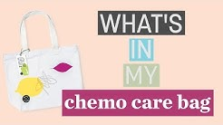 What's In My Chemo Care Bag?