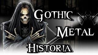 La Historia del Gothic Metal