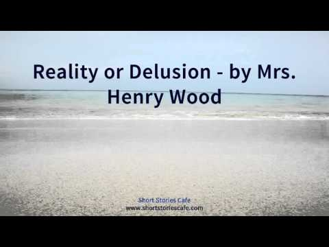 Reality or Delusion   by Mrs  Henry Wood
