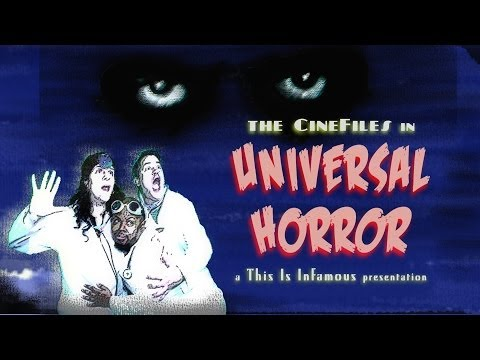 The CineFiles Discuss Universal Horror