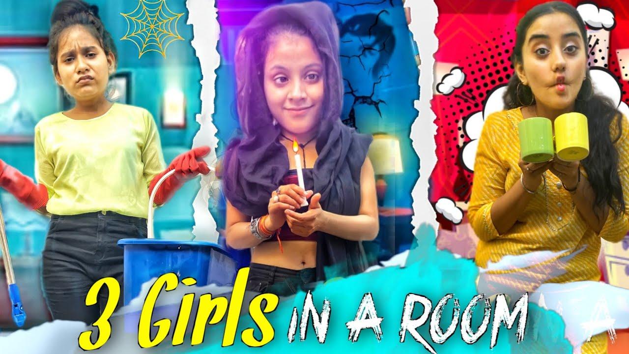 3 Girls in A Room    we 3    Aditi Sharma