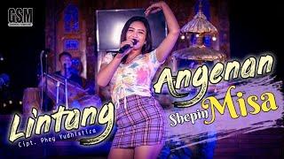 Lintang Angenan - Shepin Misa I Official Music Video