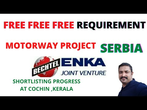 FREE RECRUITMENT JOB IN SERBIA I AN INTERNATIONAL MOTORWAY PROJECT I BECHTEL I SHORTLISTING PROGRESS