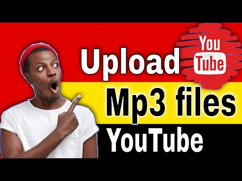How to Upload an Mp3 file to YouTube