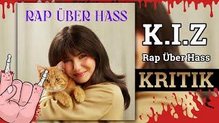 K.I.Z - Rap Über Hass   Kritik / Review [Rap]