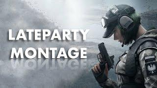 LATEPARTY Montage - Rainbow Six Siege 레인보우 식스 : 시즈 매드무비