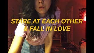 daniela andrade stare at each other fall in love