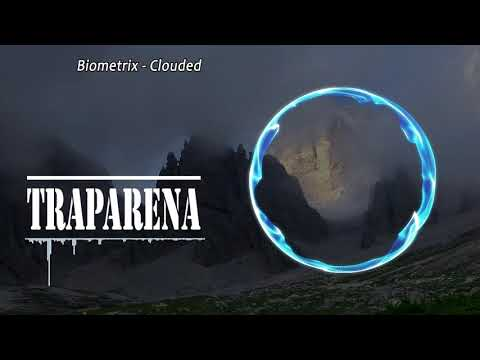Biometrix - Clouded | TRAP No Copyright