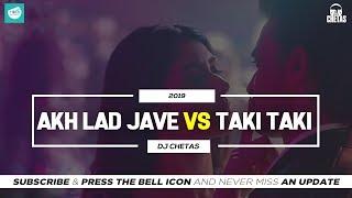 Dj Chetas - Akh Lad Jave Vs Taki Taki (Official Remix) | Badshah | DJ Snake  | TEAM OF INDIAN DJS