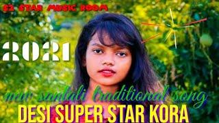 New santali traditional song//Desi super star kora//2021.
