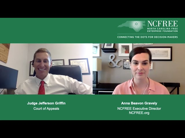 NCFREE Judicial Interview - Judge Jefferson Griffin - Court of Appeals Seat 13