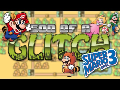 Super Mario Bros. 3 Glitches - Son Of A Glitch - Episode 22