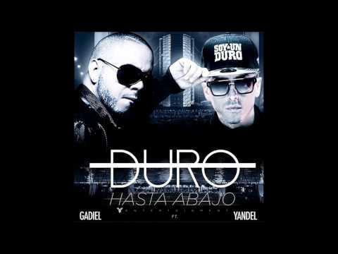 Yandel - Duro Hasta Abajo feat. Gadiel