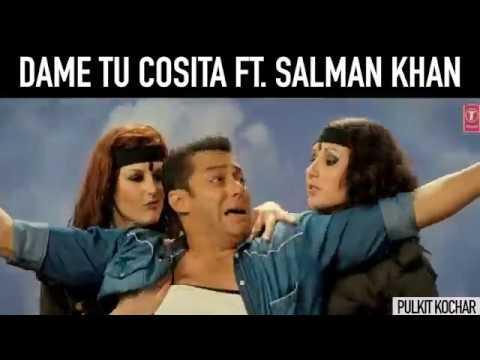 Dame Tu Cosita feat. Salman Khan