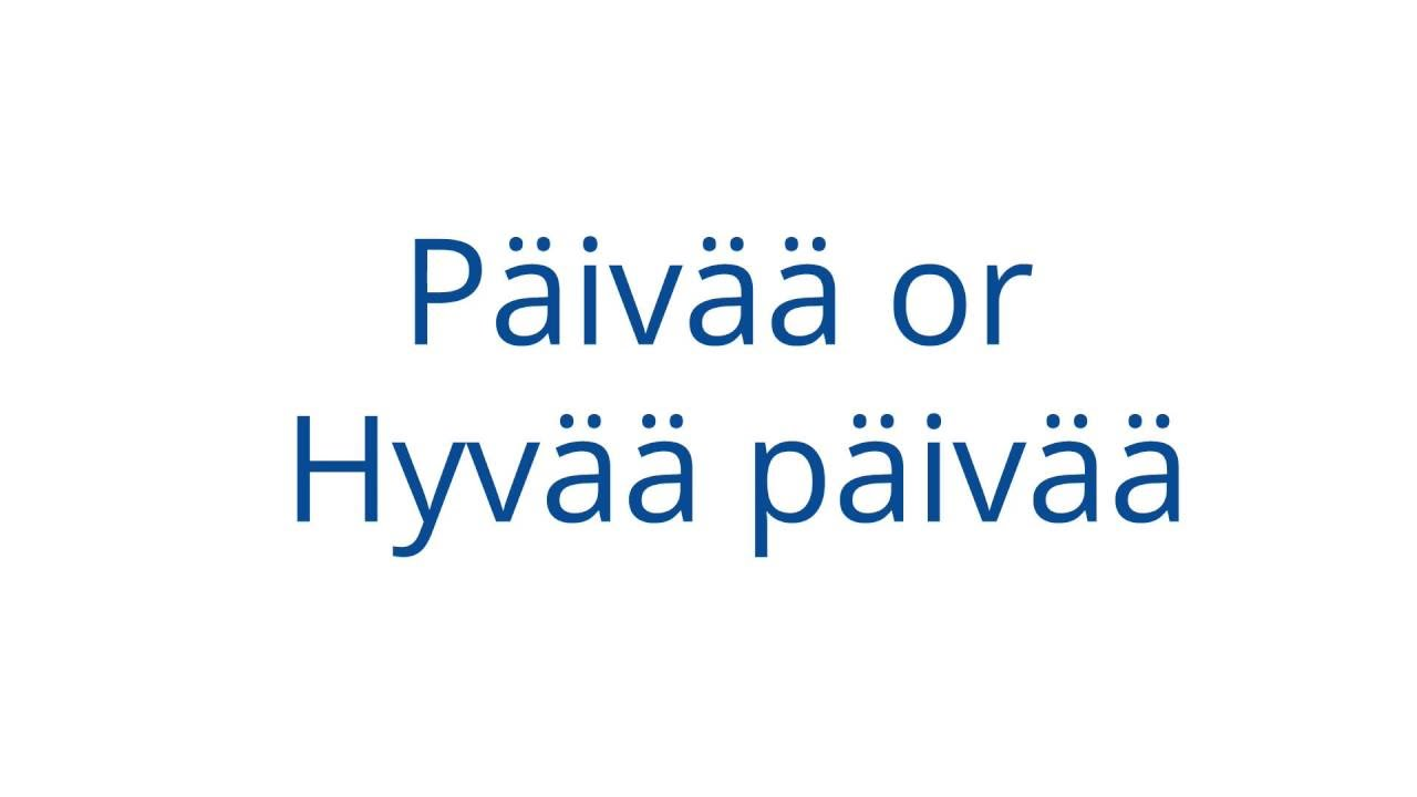 how to say welcome in finnish
