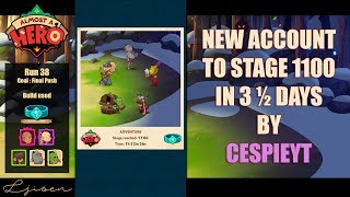 almost a Hero - New account reaching 1100 in 3  days  Cespieyt's Ultimate Speedrun