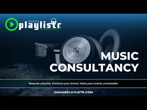 HumanPlaylistr. 100% handcrafted playlists for events and venues. Music Consultancy.