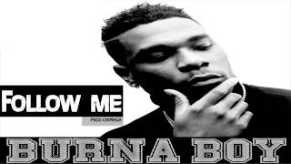 Burna Boy - Follow Me