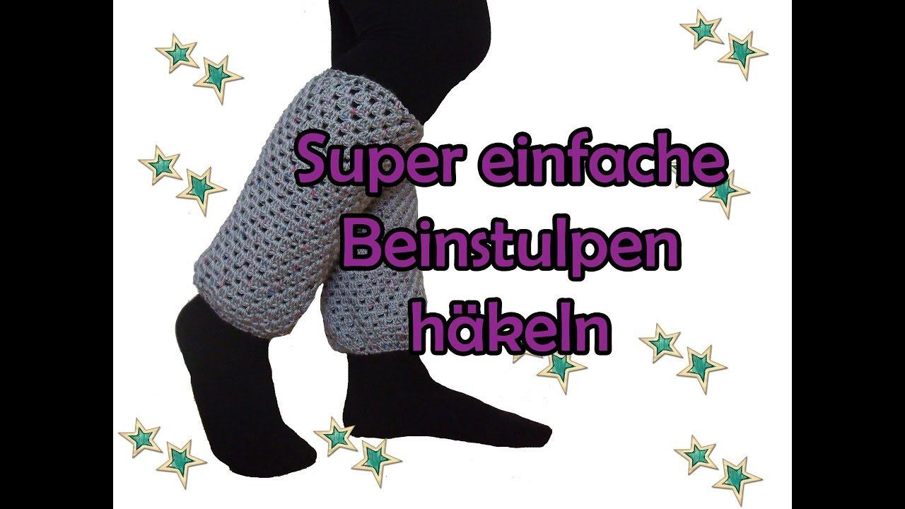 Super Einfache Beinstulpen Häkeln Diy Häkelanleitung Youtube