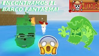 THE FANTASMA 😱😱😱! Roblox: Ro Piece English