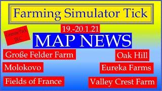 "[""LS19 MAP NEWS"", ""19.-20.1.21"", ""Große Felder Farm"", ""Oak Hill"", ""Molokovo"", ""Eureka Farms"", ""Fields of France"", ""Valley Crest Farm"", ""FS19-LS19 Maps"", ""Grimme Pack DLC""]"