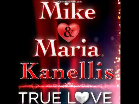 Mike & Maria Kanellis   True Love   SONG