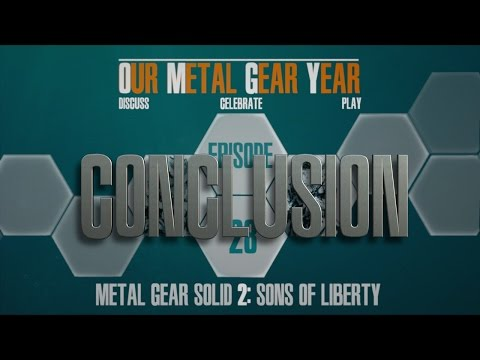 Our Metal Gear Year Plays Metal Gear Solid 2 - Ep:28 : CONCLUSION!