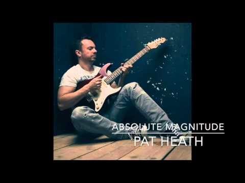 Pat Heath | 'Absolute Magnitude'