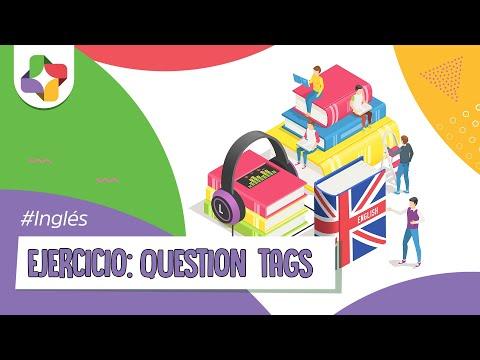 Ejercicios de Inglés: Tag questions - Inglés - Educatina